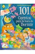 Papel 101 CUENTOS PARA LA HORA DE DORMIR (AZUL) (COLECCION PEQUEÑOS GRANDES CUENTOS)