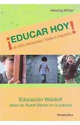 Papel EDUCAR HOY AL NIÑO TEMEROSO, TRISTE O INQUIETO