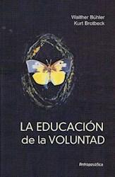 Libro La Educacion De La Voluntad
