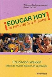 Libro Educar Hoy ! El Niño De 3 A 9 Años