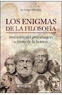 Papel ENIGMAS DE LA FILOSOFIA EVOLUCION DEL PENSAMIENTO A TRAVES DE LA HISTORIA (RUSTICA)