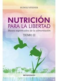Papel Nutrición Para La Libertad. Tomo 2