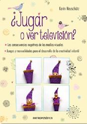 Libro Jugar O Ver Television