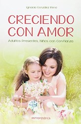 Libro Creciendo Con Amor