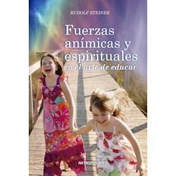 Libro Fuerzas Animicas Y Espirituales En El Arte De Educar