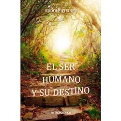Libro El Ser Humano Y Su Destino