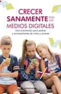 Papel CRECER SANAMENTE CON LOS MEDIOS DIGITALES
