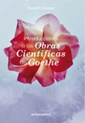 Libro Introducciones A Las Obras Cientificas De Goethe
