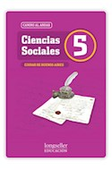 Papel CIENCIAS SOCIALES 5 LONGSELLER CAMINO AL ANDAR CIUDAD DE BUENOS AIRES (LONGSELLER)