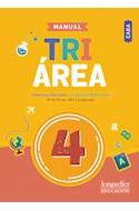 Papel MANUAL TRIAREA 4 LONGSELLER (CABA) (CIENCIAS SOCIALES / CIENCIAS NATURALES / LENGUA) (NOV. 2018)