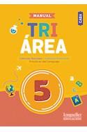 Papel MANUAL TRIAREA 5 LONGSELLER (CABA) (CIENCIAS SOCIALES / CIENCIAS NATURALES / LENGUA) (NOV. 2018)