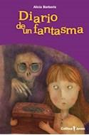 Papel DIARIO DE UN FANTASMA (COLECCION COLIHUE JOVEN)