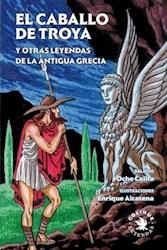 Papel Caballo De Troya, El Y Otras Leyendas De La Antigua Grecia