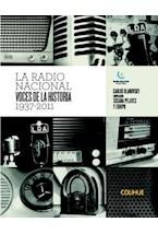 Papel LA RADIO NACIONAL VOCES DE LA HISTORIA 1937-2011