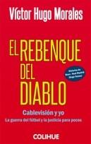 Papel Rebenque Del Diablo, El Cablevision Y Yo La Guerra Del Futbol