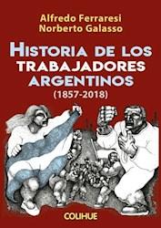 Libro Historia De Los Trabajadores Argentinos
