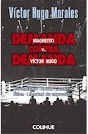 Papel DEMANDA CONTRA DEMANDA MAGNETTO VS VICTOR HUGO (COLECCION POLITICA)