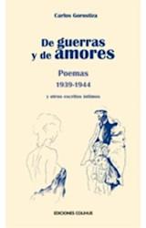 Papel DE GUERRAS Y DE AMORES POEMAS 1939-1944 Y OTROS ESCRITO  S INTIMOS