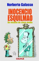 Libro Inocencio Esquilmao .Un Votante De Clase Media