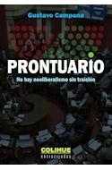 Papel PRONTUARIO NO HAY NEOLIBERALISMO SIN TRAICION (COLECCION ENCRUCIJADAS) (RUSTICA)