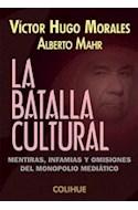 Papel BATALLA CULTURAL MENTIRAS INFAMIAS Y OMISIONES DEL MONOPOLIO MEDIATICO