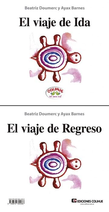 Papel El Viaje De Ida / El Viaje De Regreso