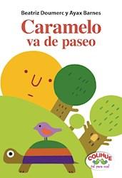Libro Caramelo Va De Paseo (Tapa Dura)