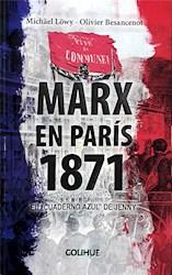 Libro Marx En Paris 1871 .El Cuaderno Azul Del Jenny