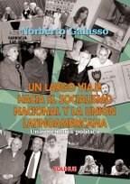 Libro Un Largo Viaje Hacia El Socialismo Nacional Y La Union Latinoamericana