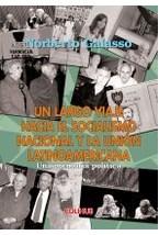 Papel UN LARGO VIAJE HACIA EL SOCIALISMO NACIONAL Y LA UNION LATIN