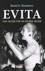 Libro Evita .Una Mujer Por Un Mundo Mejor