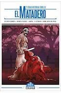 Papel MATADERO Y OTRAS HISTORIAS CRUELES (COLECCION LIBROS ILUSTRADOS)