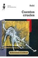 Papel CUENTOS CRUELES (COLECCION LIBROS DEL MALABARISTA)