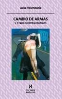 Libro Cambio De Armas Y Otros Cuentos Politicos.