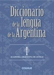 Libro Diccionario De La Lengua De La Argentina (Rustica)