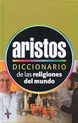 Libro Diccionario Aristos De Las Religiones Del Mundo