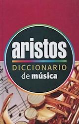 Libro Diccionario Aristos De Musica