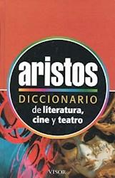 Libro Diccionario Aristos De Literatura Cine Y Teatro