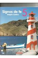 Papel SIGNOS DE FE 5 EDEBE RELIGION CATOLICA (PRIMARIA) (SERIE TOBIH)