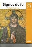 Papel SIGNOS DE FE 7/1 EDEBE RELIGION CATOLICA (SERIE ITHIEL)
