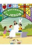 Papel AL ENCUENTRO DE JESUS 1 EDEBE (SERIE SER PARTE) (NOVEDAD 2016)