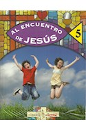 Papel AL ENCUENTRO DE JESUS 5 EDEBE (SERIE SER PARTE) (NOVEDAD 2016)