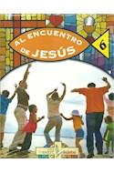 Papel AL ENCUENTRO DE JESUS 6 EDEBE (SERIE SER PARTE) (NOVEDAD 2016)