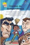 Papel VIENTOS DE INDEPENDENCIA (COLECCION FLECOS DEL SOL VERDE) (ILUSTRACIONES DE DAMIAN ZAIN)