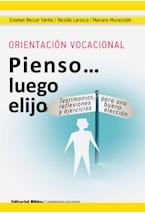 Papel ORIENTACION VOCACIONAL PIENSO... LUEGO ELIJO