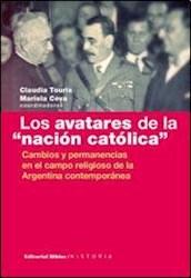 Libro Los Avatares De La ' Nacion Catolica '