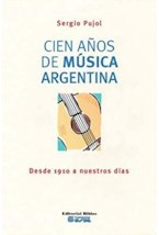 Papel CIEN AÑOS DE MUSICA ARGENTINA