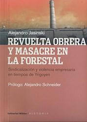 Papel Revuelta Obrera Y Masacre En La Forestal