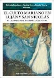 Libro El Culto Mariano En Lujan Y San Nicolas