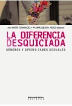 Papel LA DIFERENCIA DESQUICIDADA